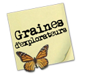 Graines d'explorateurs